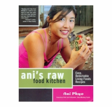 Ani's Raw Food Kitchen, Ani Phyo